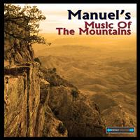 Manuel - Manuel's Music of the Mountains Remastered
