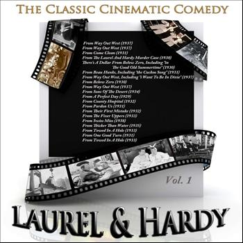 Laurel & Hardy - The Classic Cinematic Comedy - Laurel & Hardy, Vol. 1 (Remastered)