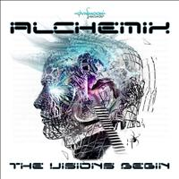 Alchemix - The Visions Begin