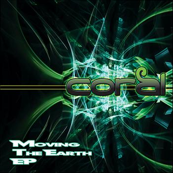 Coral - Moving the Earth EP