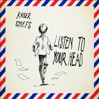 Kaiser Chiefs - Listen to Your Head - Single