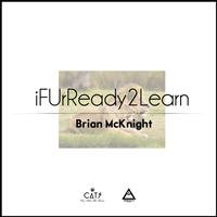 Brian McKnight - iFUrReadyToLearn