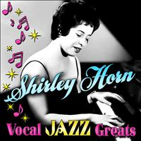 Shirley Horn - Vocal Jazz Greats
