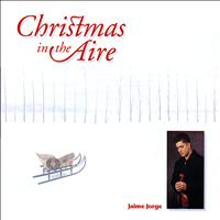 Jaime Jorge - Christmas In The Aire