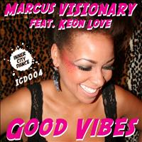 Marcus Visionary - Good Vibes