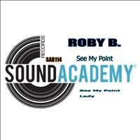 Roby B. - See My Point