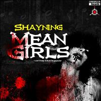 Shayning - Mean Girls
