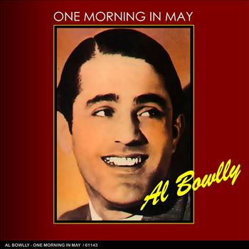 Al Bowlly - One Morning in May