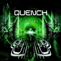 Quench - Flux EP