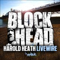 Harold Heath - Livewire