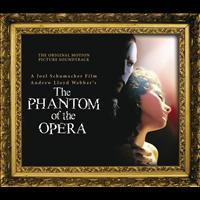Andrew Lloyd-Webber - The Phantom of the Opera (Original Motion Picture Soundtrack) [Expanded Edition] featuring Phantom of the Opera (Club Remix, Sprit Dub, Dance Radio Mix)