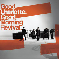 Good Charlotte - Good Morning Revival