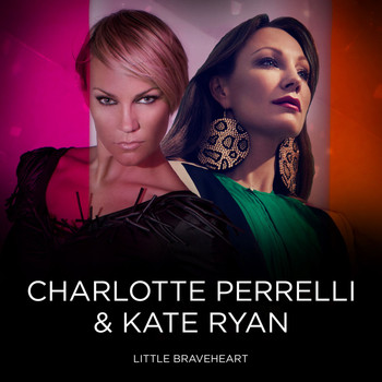 Charlotte Perrelli - Little Braveheart (feat. Kate Ryan)