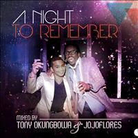 Tony Okungbowa and Jojo Flores - A Night To Remember