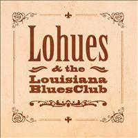 Lohues & The Louisiana Blues Club - Ja Boeh
