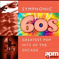 101 Strings Orchestra - Symphonic 60s - Greatest Pop Hits Of The Decade