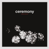Ceremony - Safranin Sounds