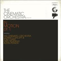 The Cinematic Orchestra - The Cinematic Orchestra presents In Motion #1