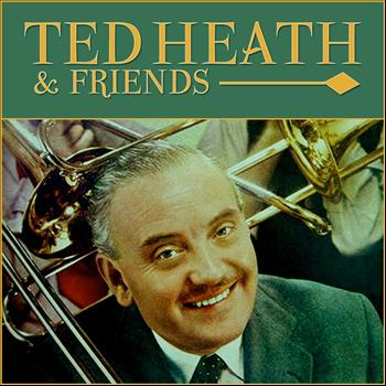 Buddy Morrow - Ted Heath & Friends