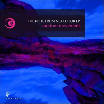Random Movement - The Note from Next Door