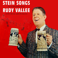 Rudy Vallee - Stein Songs