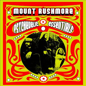 Mount Rushmore - Psychedelic Essentials