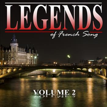 Various Artists - The Legends of French Song, Vol.2