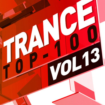 Various Artists - Trance Top 100, Vol. 13