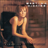 Martina McBride - Evolution