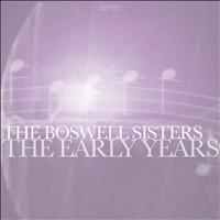 The Boswell Sisters - The Early Years