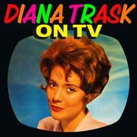 Diana Trask - On TV