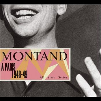 Yves Montand - Saga All Stars: A Paris / 1948-49