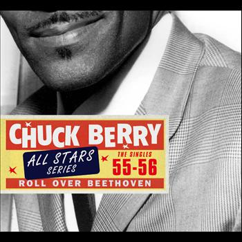Chuck Berry - Saga All Stars: Roll Over Beethoven / The Singles 1955-56