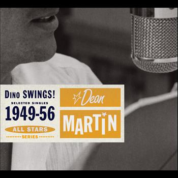 Dean Martin - Saga All Stars: Dino Swings! / Selected Singles 1949-56