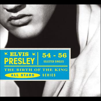 Elvis Presley - Saga All Stars: The Birth of the King / Selected Singles 1954-56