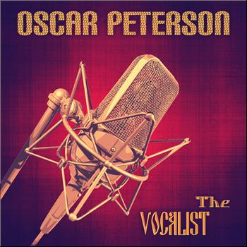 Oscar Peterson - The Vocalist (Remastered)