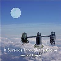 second image - It Spreads Through the Globe