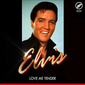 Elvis - Love Me Tender