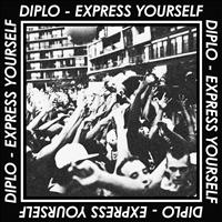 Diplo - Express Yourself EP (Explicit)