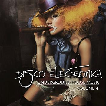 Various Artists - Disco Electronica (Underground House Music, Vol. 4)