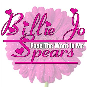 Billie Jo Spears - Ease The Want In Me