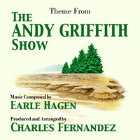 Charles Fernandez - Andy Griffith Show, The - Theme from the TV Series (Earle Hagen)