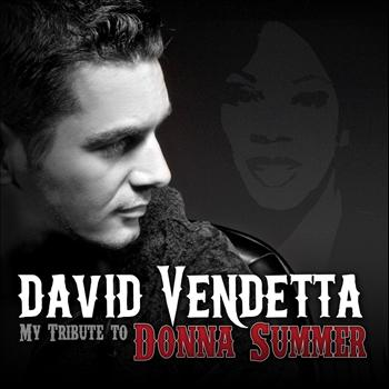 David Vendetta - My Tribute to Donna Summer
