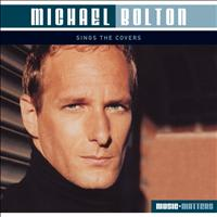 Michael Bolton - Michael Bolton Sings Covers