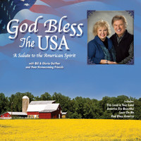 Bill & Gloria Gaither - God Bless The USA