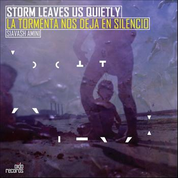 Siavash Amini - Storm Leaves Us Quietly