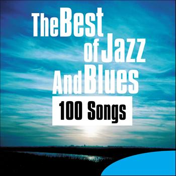 Various Artists - The Best of Jazz and Blues - 100 Songs
