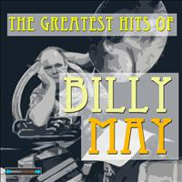Billy May - The Greatest Hits  of Billy May