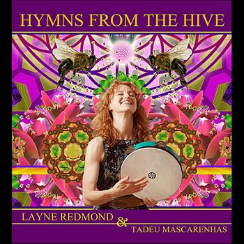 Layne Redmond - Hymns From the Hive