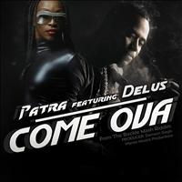 Patra - Come Ova - Single
